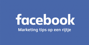 Facebook marketing tips zakelijke Facebookpagina