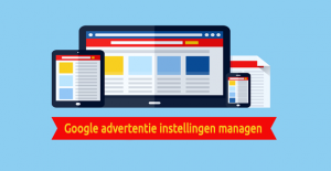 Reputatiemanagement - Google advertentie instellingen