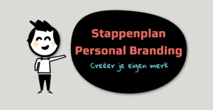 Reputatiemanagement - Stappenplan personal branding