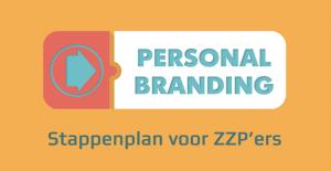 Reputatiemanagement - Stappenplan personal branding voor ZZP'ers